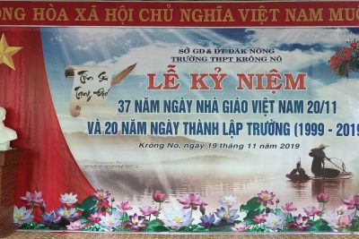 Lễ kỷ niệm 37 năm ngày Nhà giáo Việt Nam (20/11/1982 – 20/11/2019) và 20 năm ngày thành lập Trường THPT Krông Nô (1999 – 2019)